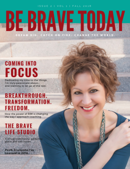 Be Brave Today Iss. 2 Vol. 1